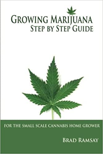 Book Growing Marijuana Step by Step Guide: For the Small Scale Cannabis Home Grower