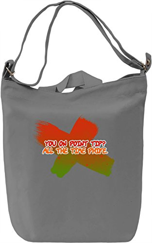 You On Point Tip? Borsa Giornaliera Canvas Canvas Day Bag| 100% Premium Cotton Canvas| DTG Printing|
