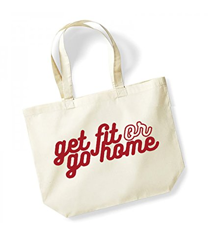 Get Fit or Go Home - Large Canvas Fun Slogan Tote Bag Natural/Red