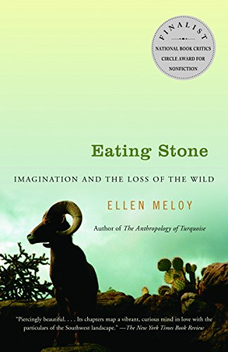 Eating Stone: Imagination and the Loss of the Wild by Vintage