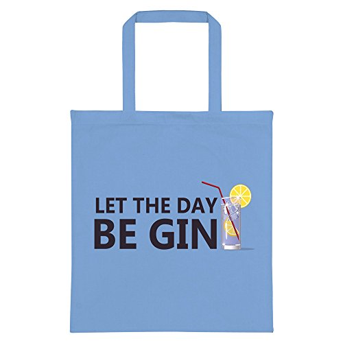 Day The Be Blue Tote Gin Bag RealSlickTees Sky Let wvTHq4Tcp