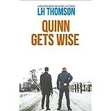 Quinn Gets Wise: A private detective series (Liam Quinn Mysteries Book 12)