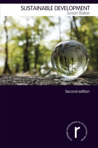 Sustainable Development (Routledge Introductions to Environment: Environment and Society Texts)