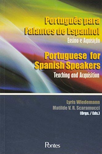 Portugues Para Falantes De Espanhol - Ensino E Aquisicao