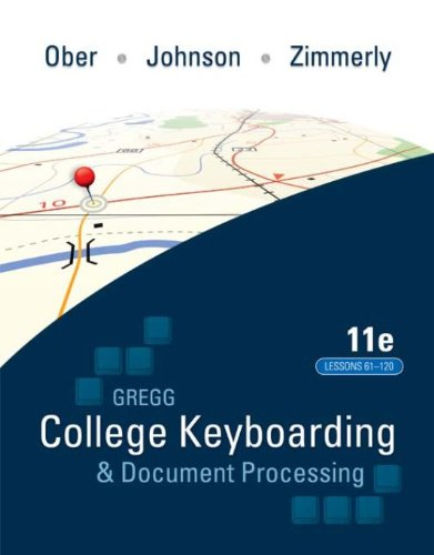 Gregg College Keyboading & Document Processing (GDP); Lessons 61-120 text Pdf