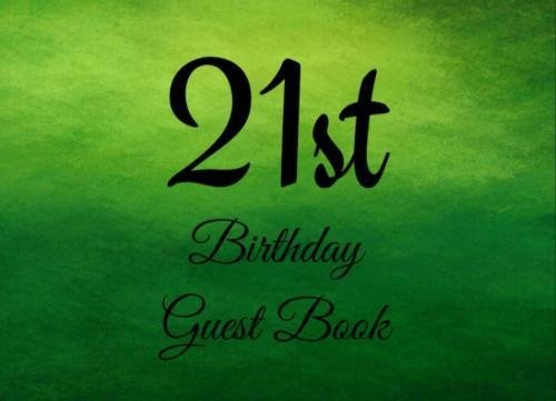 Read Online 21st Birthday Guest Book: 104 Pages - Paperback - 8.25 x 6 Inches (Volume 27) PDF