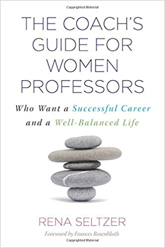 the coachs guide for women professors who want a successful career and a well balanced life - Successful Career How To Be Successful In Career In Life