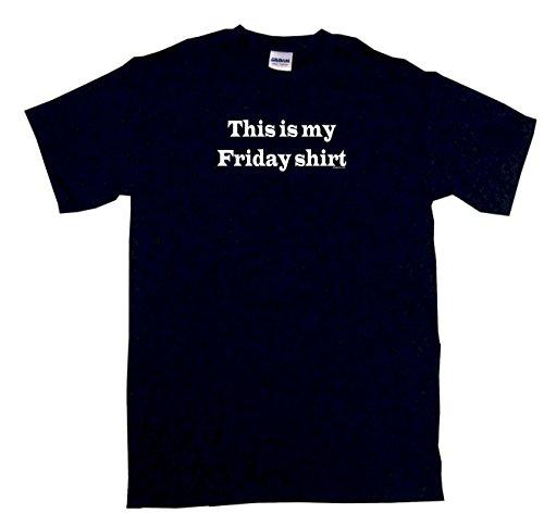 This Is My Friday Shirt Men's Tee Shirt XL-Black ()