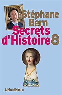 Secrets d'histoire 08, Bern, Stéphane
