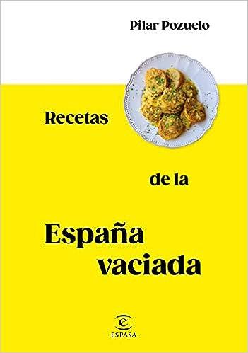Recetas de la España vaciada de Pilar Pozuelo