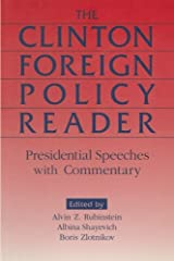 Clinton Foreign Policy Reader: Presidential Speeches with Commentary
