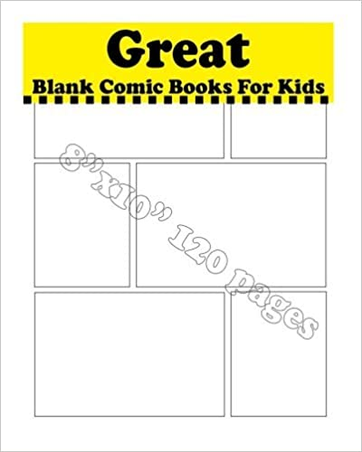 Great Blank Comic Books For Kids: Drawing & Design Your Dream by Comic Template (2016-04-06)