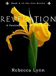 Revelation: A Contemporary Erotic Romance (Iris Series Book 3)