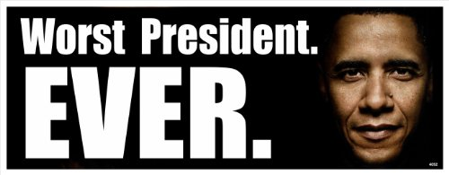 Anti Obama Political Bumper Sticker - Worst President Ever