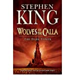 Dark Tower: Wolves of the Calla v. 5 [by: Stephen King]
