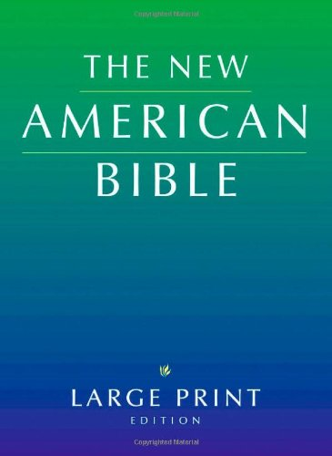 The New American Bible, Large-Print Edition