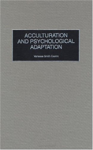 Download Acculturation and Psychological Adaptation (Contributions in Psychology) Pdf