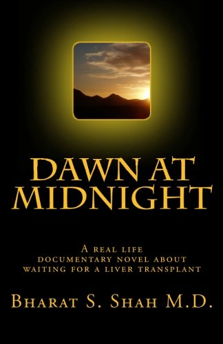 Dawn at Midnight: A real life documentary novel on Waiting for a Liver Transplant pdf