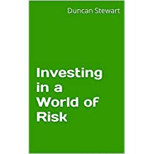 Investing in a World of Risk: Abridged version