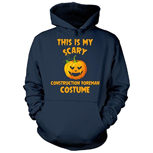 Construction Foreman Costume (This Is My Scary Construction Foreman Costume Halloween - Hoodie Navy XL)