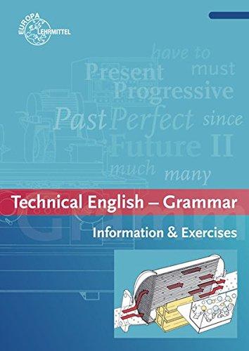 Technical English - Grammar: Information & Exercises