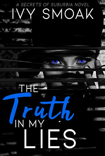 The Truth in My Lies by [Smoak, Ivy]