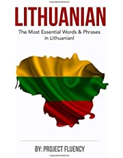 Lithuanian: Learn Lithuanian in a Week, The Most Essential Words & Phrases!: Lithuanian language Phrase Book For Lithuanian Beginners (Lithuania, Travel Lithuania, Travel Baltic)