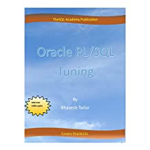 Oracle PL/SQL Tuning: Oracle PL/SQL