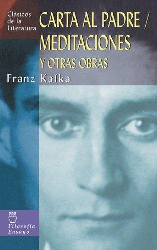 Carta Al Padre   Meditaciones Y Otras Obras  Clásicos De La Literatura Universal Band 2