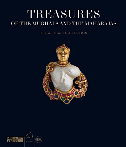 Pdf Arts Treasures of the Mughals and the Maharajas: The Al Thani Collection