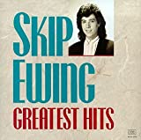 Skip Ewing - Greatest Hits