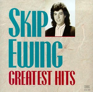 Skip Ewing - Greatest Hits by Mca