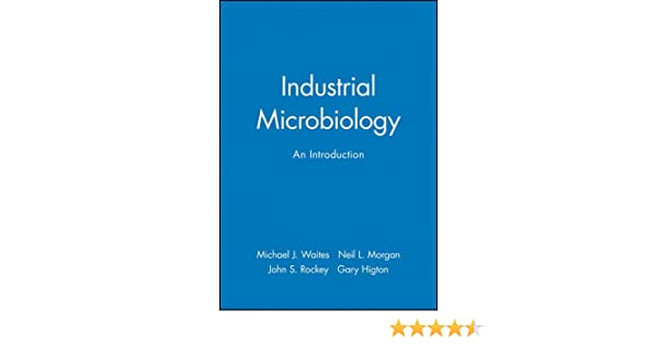 Industrial microbiology an introduction 9780632053070 medicine industrial microbiology an introduction 9780632053070 medicine health science books amazon fandeluxe Image collections