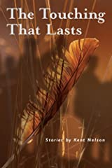 The Touching That Lasts Hardcover