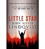 By Lindqvist, John Ajvide [ [ Little Star ] ] Oct-2013[ Paperback ]