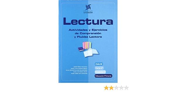 Lectura Actividades Y Ejercicios De Comprensión Y Fluidez Lectora 6 Educación Primaria Cuaderno 2 Spanish Edition Pérez González Jesús 9788481051469 Books