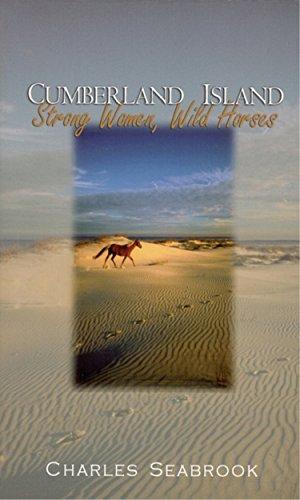 Cumberland Island: Strong Women, Wild Horses -