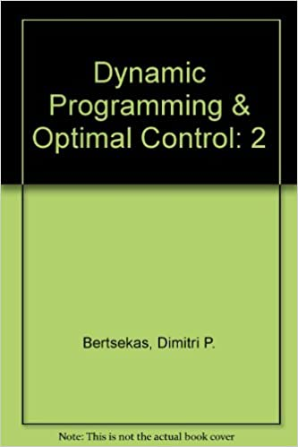 Dynamic Programming and Optimal Control (Volume 2 Only