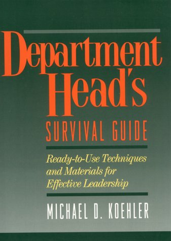 Department Heads Survival Guide  Ready To Use Techniques And Materials For Effective Leadership