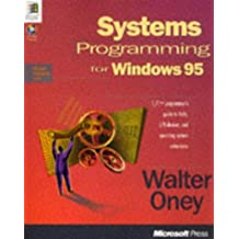 Systems Programming for Windows 95 with Disk (Microsoft Progamming Series)