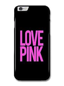 Cool Love Pink Quote on Black Design carcasa de iPhone 6 Plus 6S Plus