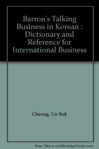 Barron's Talking Business in Korean : Dictionary and Reference for International Business
