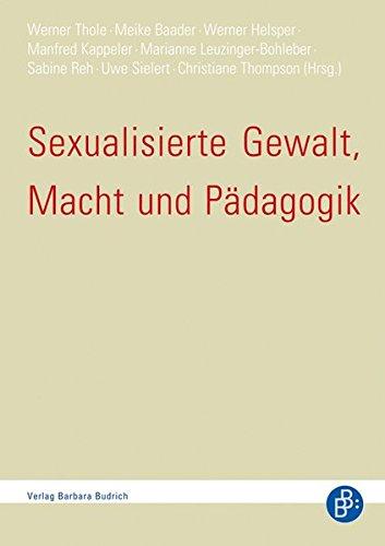 sexualisierte-gewalt-macht-und-pdagogik-vorstandsreihe-der-dgfe-publikation-der-deutschen-gesellschaft-fr-erziehungswissenschaft-dgfe
