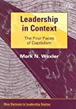 Leadership in Context the Four Faces of Capitalism, Wexler, 1845429532
