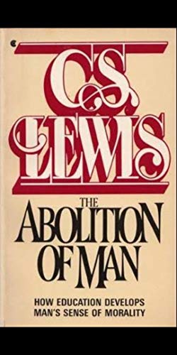 The Abolition of Man - Kindle edition by C.S. Lewis ...