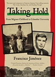 From Migrant Childhood to Columbia University Taking Hold (Hardback) - Common