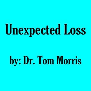 Unexpected Loss Audiobook