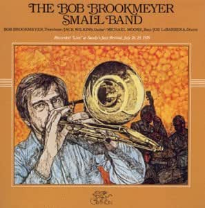 The Bob Brookmeyer Small Band, Vol. 1