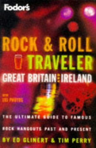 Rock & Roll Traveler Great Britain and Ireland, 1st Edition (Fodor's)