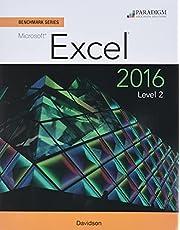 Benchmark Series: Microsoft (R) Excel 2016 Level 2: Workbook
